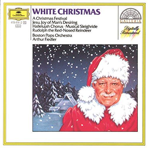 White Christmas - A Christmas Festival (Pops The Boston Album Christmas)