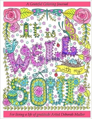 It Is Well With My Soul Gratitude Journal Deborah Muller