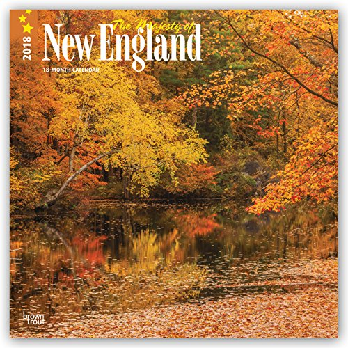 Majesty Of New England, The 2018 12 X 12 Inch Monthly Square Wall Calendar, USA United States Of America East Coast Scenic Nature (Multilingual Edition)