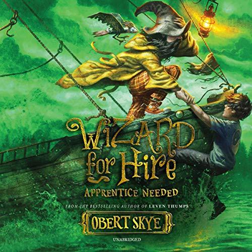 Apprentice Needed: Wizard for Hire, Book 2