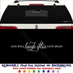 GottaLoveStickerz Live Well Laugh Often Love Much Permanent Vinyl Decal Sticker for Laptop Tablet Helmet Windows Wall Decor Car Truck Motorcycle - Size (07 Inch / 18 cm Wide) - Color (Gloss White)