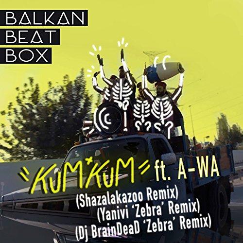 Kum Kum (Remix) [feat. A-WA]