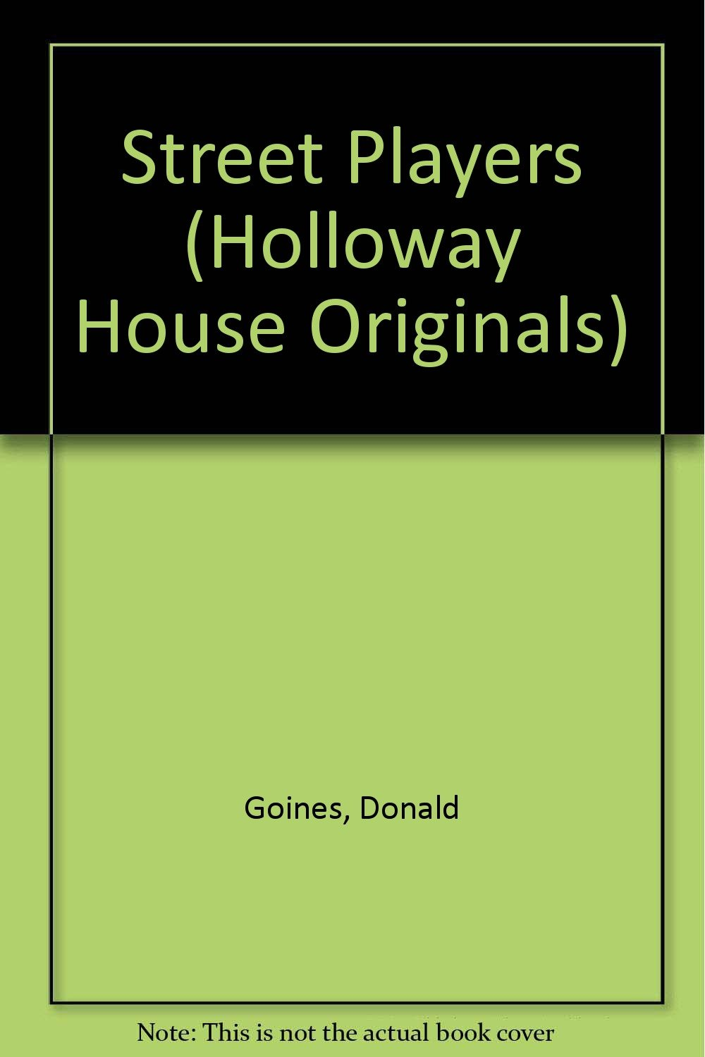 Buy Street Players (Holloway House Originals) Book Online at Low Prices in  India | Street Players (Holloway House Originals) Reviews & Ratings -  Amazon.in