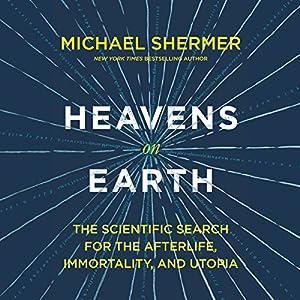 Heavens on Earth Audiobook