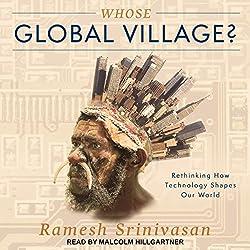 Whose Global Village?