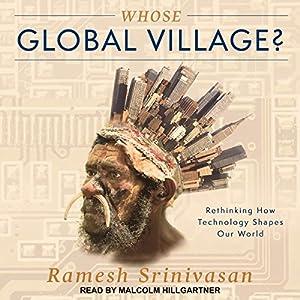 Whose Global Village? Audiobook