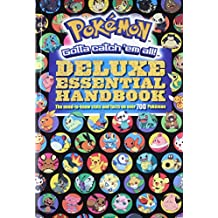 Pokemon Essential Handbook: The Need-To-Know STATS and Facts on Over 700 Pokeman