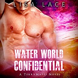 Water World Confidential: A SciFi Alien Mail Order Bride Romance