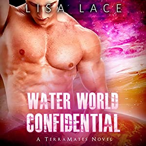 Water World Confidential: A SciFi Alien Mail Order Bride Romance Audiobook