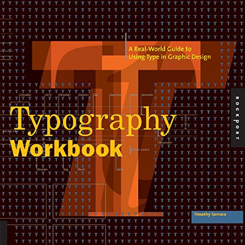 Typography Workbook: A Real-World Guide to Using Type in Graphic Design (Design Graphic Typography)