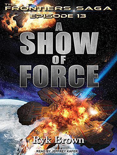 Download A Show of Force (Frontiers Saga) pdf epub