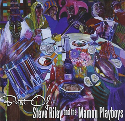 Best Of Steve Riley And The Mamou Playboys [2 CD] by RILEY,STEVE & THE M