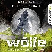 Der Herr der Wölfe (Wölfe 6)   Timothy Stahl