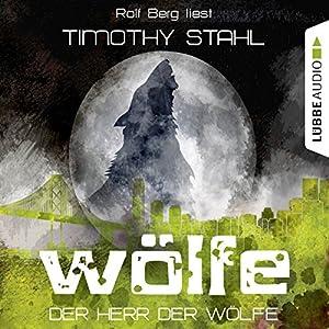Der Herr der Wölfe (Wölfe 6) Hörbuch