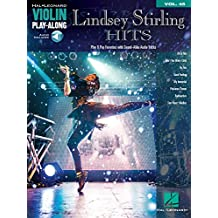 Lindsey Stirling Hits Songbook (with Audio): Violin Play-Along Volume 45 (Hal Leonard Violin Play-Along)