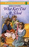 What Katy Did at School, Susan Coolidge, 0140350438