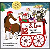 The St. Louis 12 Days of Christmas