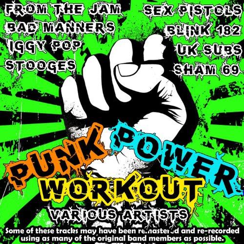 Punk Power Workout [Explicit]