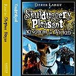 Kingdom of the Wicked: Skulduggery Pleasant, Book 7 | Derek Landy
