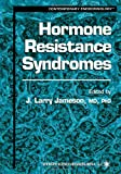 Hormone Resistance Syndromes, , 1475754183
