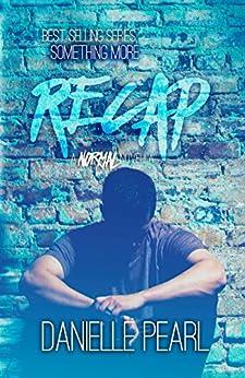 ReCAP: A NORMAL Novella by [Pearl, Danielle]