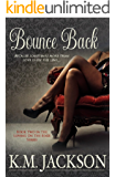 Bounce Back (Loving On The Edge Series Book 2)
