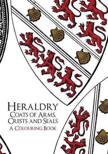 Heraldry: Coats of Arms, Crests and Seals A Colouring Book Crest Stationery