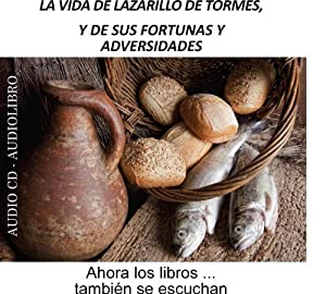 La vida de Lazarillo de Tormes, y de sus fortunas y adversidades [The Life of Lazarillo de Tormes and of His Fortunes and Adversities] Audiobook