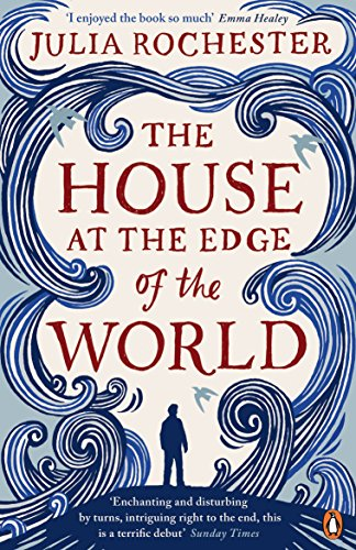 The House at the Edge of the World (The House At The Edge Of The World)