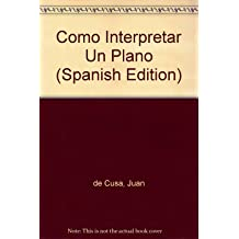 Como Interpretar Un Plano (Spanish Edition)