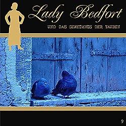 Das Geheimnis der Tauben (Lady Bedfort 9)