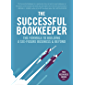 The Successful Bookkeeper: The Formula To Building A Six-Figure Business & Beyond