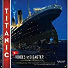 Titanic: Voices From the Disaster Audiobook by Deborah Hopkinson Narrated by Mark Bramhall, Peter Altschuler