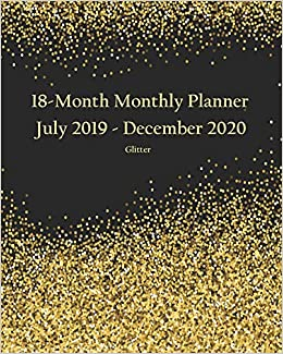 18-Month Monthly Planner July 2019 - December 2020 Glitter ...