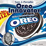 img - for Sam J. Porcello: Oreo Innovator (Food Dudes) book / textbook / text book
