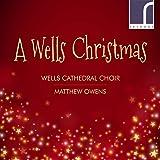 A Wells Christmas: Music For Christmas