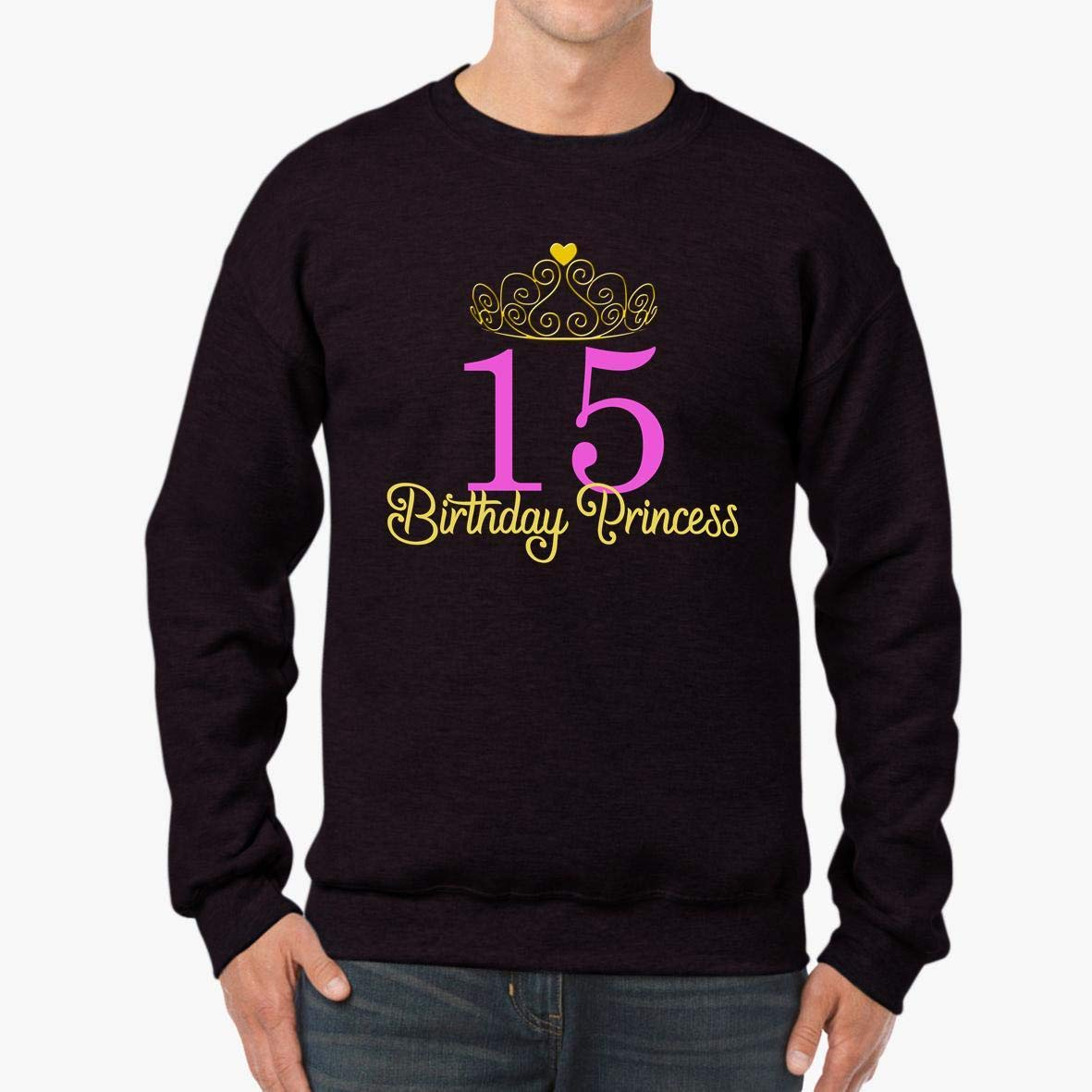 Gift 15th Birthday Princess Unisex Sweatshirt tee