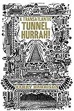 A Transatlantic Tunnel, Hurrah!