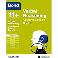 Bond 11+: Verbal Reasoning: Assessment Papers: 11+-12+ years Book 1
