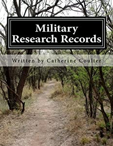 Military Research Records: A Family Tree Research Workbook (Volume 8)