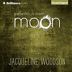Beneath a Meth Moon Audiobook