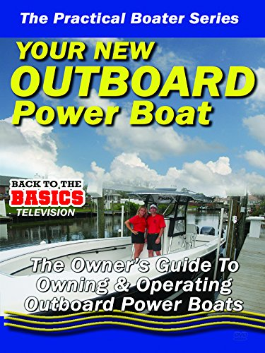 Omega Combination - Practical Boater - Your New Outboard Powered Boat - The Owners Guide to Owning & Operating Your Outboard Power Boat
