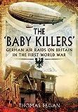 The 'Baby Killers', Thomas Fegan, 1781592039