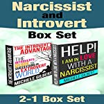 Narcissist and Introvert Personality Box Set: Help! I'm in Love with a Narcissist and The Introverts Guide to Succeeding in an Extrovert World | Michele Gilbert