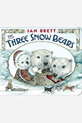 The Three Snow Bears Kindle Edition