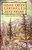 Indian Creek Chronicles, Pete Fromm, 1558212051