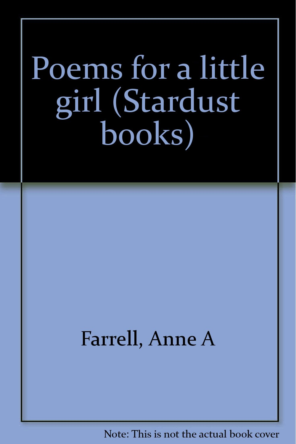 poems for a little girl stardust books anne a farrell 9780837819242 amazoncom books