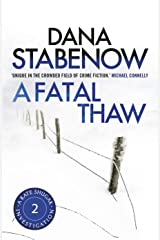 A Fatal Thaw (Kate Shugak Novels Book 2) Kindle Edition