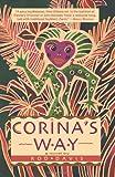 Corina's Way: A Novel