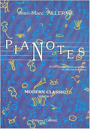 En ligne téléchargement gratuit Pianotes Modern Classic vol.6 pdf, epub